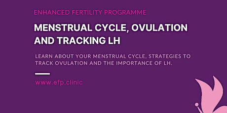 Understanding Menstrual Cycle, Ovulation and LH tracking tickets
