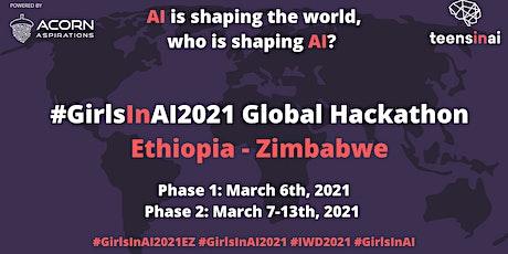 #GirlsInAI2021 Hackathon – Ethiopia/Zimbabwe Collaboration tickets
