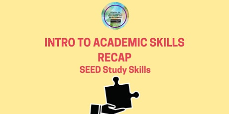 Introduction to Academic Skills Recap tickets