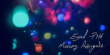 Eyal Pik 'Mercury Retrograde' Album listening party tickets