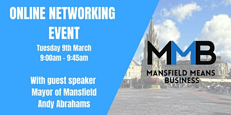 Mansfield Means Business Online Networking Event - March 2021 tickets