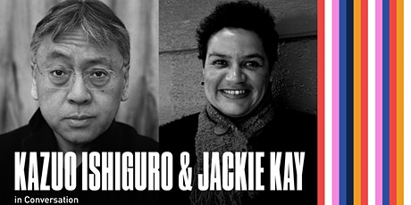 Kazuo Ishiguro & Jackie Kay in Conversation tickets