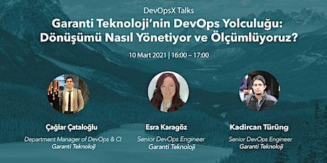 DevOpsX Talks:  Garanti Teknoloji'nin DevOps Yolculuğu biglietti