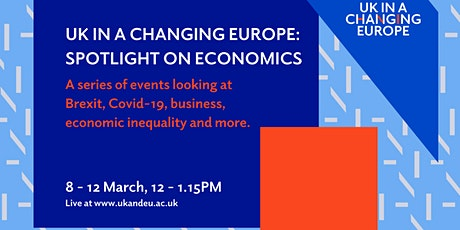 UK in a Changing Europe: Spotlight on Economics tickets
