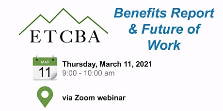 ETCBA Quarterly Meeting: Benefits Report & Future of Work Tickets