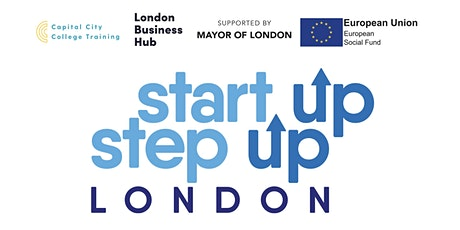 Start Up Step Up London Business Entrepreneurship Programme tickets