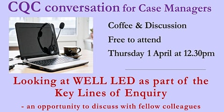 CQC Conversation for Case Managers - an opportunity to discuss biglietti