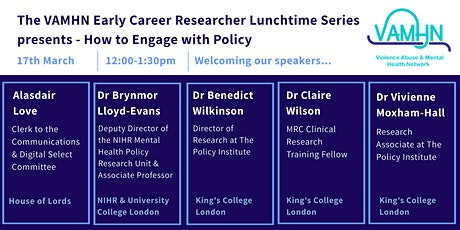 How to Engage with Policy - VAMHN ECR Lunchtime Seminar Series tickets