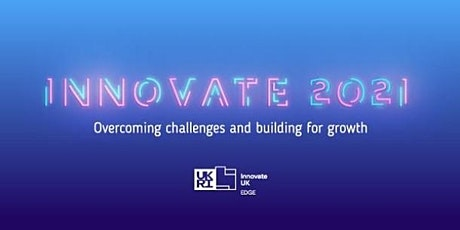 Introducing Innovate UK EDGE tickets