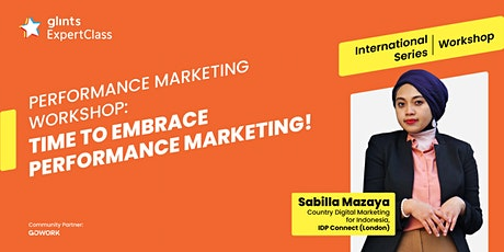 GEC International Workshop - Time to Embrace Performance Marketing! tickets