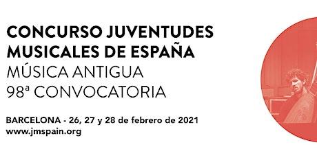 98è Concurs Música Antiga de Joventuts Musicals d'Espanya. Final II entradas