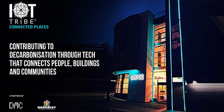 IoT Tribe Connected Places Accelerator Launch tickets