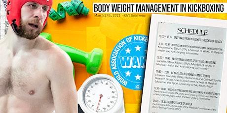 Bodyweight Managment in Kickboxing tickets