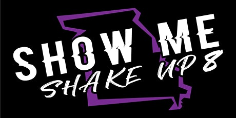 SHOW ME SHAKEUP 8 tickets
