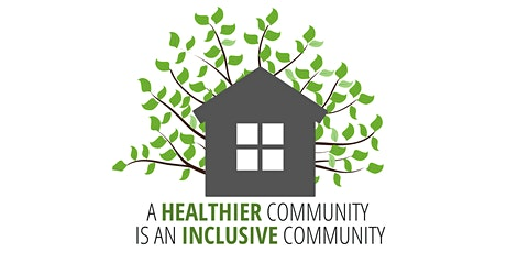 Inclusive Healthy Community Focus Group tickets