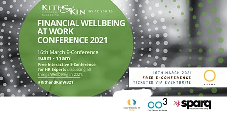 Financial Wellbeing at Work Conference - #KithandKinWB21 tickets
