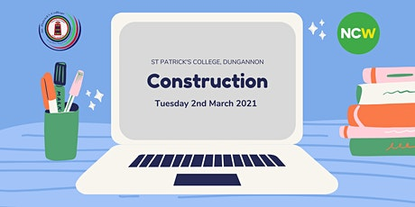Construction - National Careers Week tickets