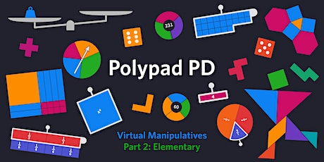 Polypad PD – Virtual Manipulatives (Elementary) tickets