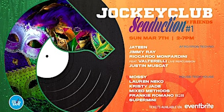 JOCKEYCLUB & FRIENDS SEADUCTION  - MARDI GRAS RECOVERY BOAT PARTY tickets