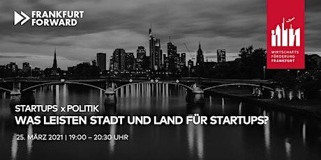 Startups x Politik: WasleistenStadt und Land für Startups? Tickets