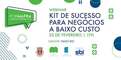 Webinar: Kit de sucesso para negócios a baixo custo ingressos
