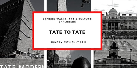 TATE TO TATE - SMALL GROUP WALK WITH QUALIFIED GUIDE tickets