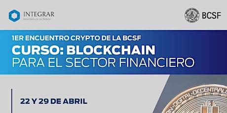 Capacitación en Crypto: Blockchain para el sector financiero boletos