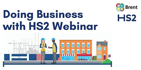 Doing Business with HS2 Webinar tickets