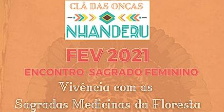 Sagrado Feminino - FEV 2021 - sexta 26/02 ingressos