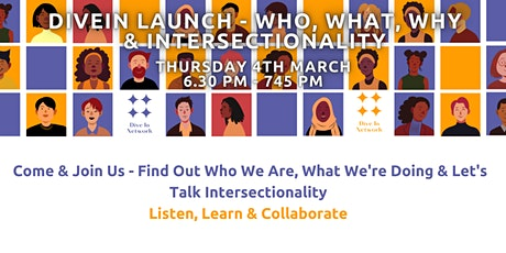 DiveInNetwork  Official Launch, Meet Us & Let's Talk Intersectionality tickets
