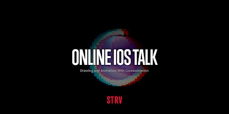Online iOS Talk: Drawing and Animation With CoreAnimation tickets