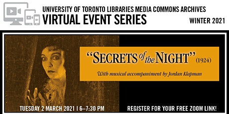 """Lost & Found: """"Secrets of the Night"""" (1924) Screening & Discussion tickets"""