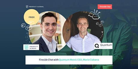 Fireside Chat with Quantum Metric CEO, Mario Ciabarra tickets