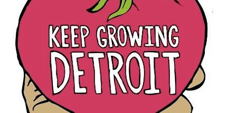 Sunday Dinner (Online) with Keep Growing Detroit tickets