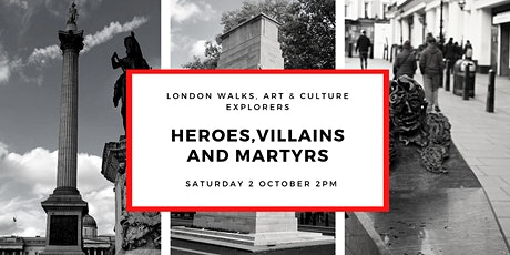 HEROES, VILLAINS, MARTYRS - SMALL GROUP WALK WITH OFFICIAL GUIDE tickets