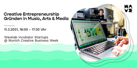 MCBW START UP: Creative Entrepreneurship - Gründen in Music, Arts & Media Tickets
