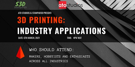 3D PRINTING: INDUSTRY APPLICATIONS tickets