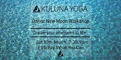 Online New Moon Workshop: Dream Your Intentions to Life tickets