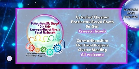 Carmarthenshire Hot Food Project  Cluster Meeting Tickets