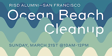 RISD Alumni Club of San Francisco Ocean Beach Cleanup (Founders Day) tickets