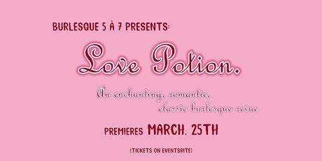 Love Potion - an Online Burlesk Revue (Burlesque 5 à 7) Tickets