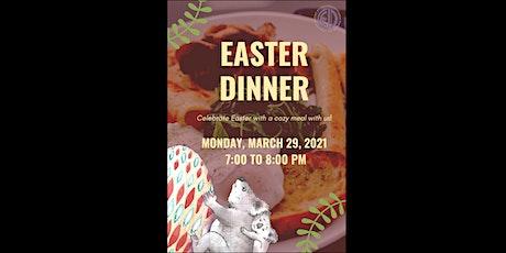 Easter Dinner tickets