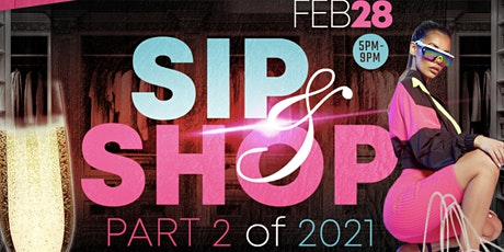 Ultimate Sip and shop 2021 tickets