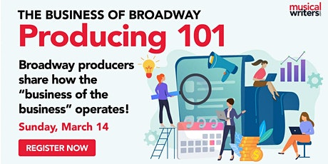 Business of Broadway: Producing 101 tickets