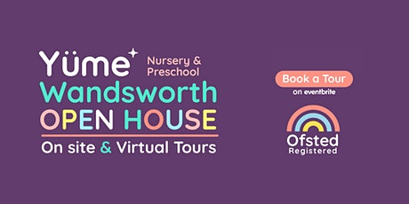 Yüme Wandsworth Open House - Feb & March 2021 tickets