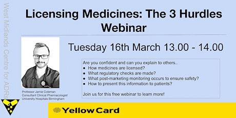 Licensing Medicines: The 3 Hurdles tickets