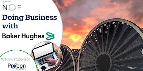 Doing Business with Baker Hughes Webinar tickets
