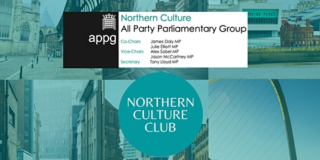Northern Culture APPG Inquiry Launch - Northern Culture in Recovery tickets