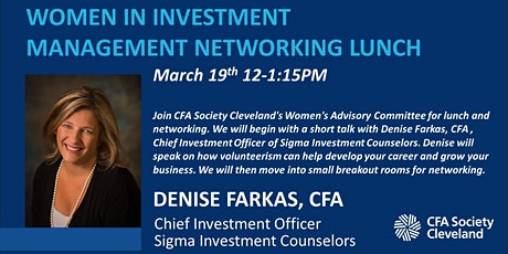 Women in Investment Management Networking Lunch featuring Denise Farkas,CFA tickets