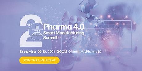 2nd Pharma 4.0 Smart Manufacturing Summit tickets
